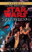 Cover-Bild zu Zahn, Timothy: Dark Force Rising: Star Wars Legends (The Thrawn Trilogy)