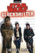 Cover-Bild zu Zahn, Timothy: Star Wars? Glücksritter