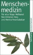 Cover-Bild zu Menschenmedizin von Hess, Christian