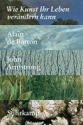 Cover-Bild zu Wie Kunst Ihr Leben verändern kann von Botton, Alain de