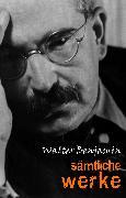 Cover-Bild zu Walter Benjamin: Samtliche Werke (eBook) von Walter Benjamin, Benjamin