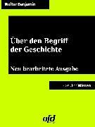 Cover-Bild zu Über den Begriff der Geschichte (eBook) von Benjamin, Walter