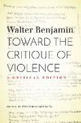 Cover-Bild zu Toward the Critique of Violence (eBook) von Benjamin, Walter