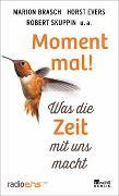 Cover-Bild zu Moment mal! von Hackenberg, Dorothee (Hrsg.)