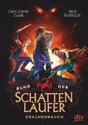 Cover-Bild zu Bund der Schattenläufer - Drachenhauch von Clark, Zack Loran