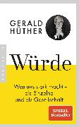 Cover-Bild zu Würde von Hüther, Gerald