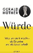 Cover-Bild zu Würde (eBook) von Hüther, Gerald