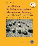 Cover-Bild zu Eltern Stärken. Die Dialogische Haltung in Seminar und Beratung (eBook) von Schopp, Johannes