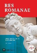 Cover-Bild zu Res Romanae, Neue Ausgabe, Literatur und Kultur im antiken Rom, Schülerbuch von Bensch, Matthias