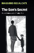 Cover-Bild zu The Son's Secret (eBook) von Recalcati, Massimo