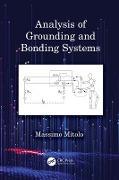 Cover-Bild zu Analysis of Grounding and Bonding Systems (eBook) von Mitolo, Massimo