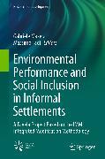 Cover-Bild zu Environmental Performance and Social Inclusion in Informal Settlements (eBook) von Masera, Gabriele (Hrsg.)