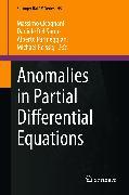 Cover-Bild zu Anomalies in Partial Differential Equations (eBook) von Del Santo, Daniele (Hrsg.)