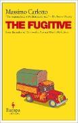 Cover-Bild zu The Fugitive (eBook) von Carlotto, Massimo