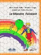 Cover-Bild zu Le Monstre Fainéant (eBook) von Gullo, Maria Grazia