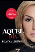 Cover-Bild zu Aquel Día / That Day von Lipinska, Blanka