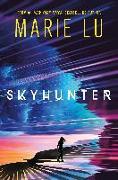 Cover-Bild zu Lu, Marie: Skyhunter