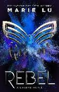 Cover-Bild zu Lu, Marie: Rebel