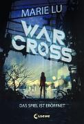 Cover-Bild zu Lu, Marie: Warcross - Das Spiel ist eröffnet