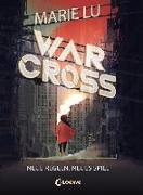 Cover-Bild zu Lu, Marie: Warcross (Band 2) - Neue Regeln, neues Spiel