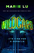 Cover-Bild zu Lu, Marie: Wildcard (Warcross 2)