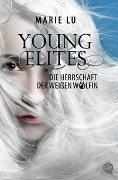 Cover-Bild zu Lu, Marie: Young Elites 3. Die Herrschaft der weißen Wölfin