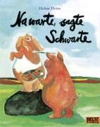 Cover-Bild zu Na warte, sagte Schwarte von Heine, Helme
