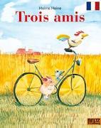 Cover-Bild zu Trois amis von Heine, Helme