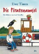 Cover-Bild zu Die Piratenamsel (eBook) von Timm, Uwe