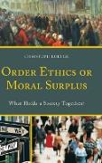 Cover-Bild zu Order Ethics or Moral Surplus von Luetge, Christoph