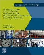 Cover-Bild zu Industrial Scale Application of Subcritical and Supercritical Fluids for Design of Products, Volume 8 von Knez, Zeljko
