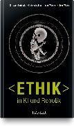 Cover-Bild zu Ethik in KI und Robotik von Bartneck, Christoph