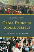 Cover-Bild zu Order Ethics or Moral Surplus (eBook) von Luetge, Christoph
