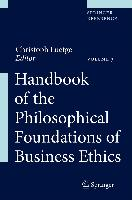 Cover-Bild zu Handbook of the Philosophical Foundations of Business Ethics von Luetge, Christoph (Hrsg.)