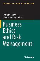 Cover-Bild zu Business Ethics and Risk Management von Jauernig, Johanna (Hrsg.)