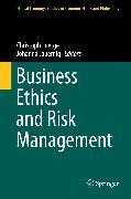 Cover-Bild zu Business Ethics and Risk Management (eBook) von Jauernig, Johanna (Hrsg.)