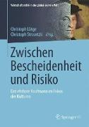 Cover-Bild zu Zwischen Bescheidenheit und Risiko von Lütge, Christoph (Hrsg.)