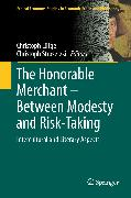 Cover-Bild zu The Honorable Merchant - Between Modesty and Risk-Taking (eBook) von Lütge, Christoph (Hrsg.)