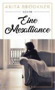 Cover-Bild zu Eine Mesalliance (eBook) von Brookner, Anita