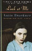 Cover-Bild zu Look at Me (eBook) von Brookner, Anita