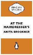 Cover-Bild zu At the Hairdresser's (eBook) von Brookner, Anita
