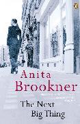 Cover-Bild zu The Next Big Thing (eBook) von Brookner, Anita