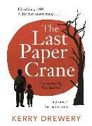 Cover-Bild zu The Last Paper Crane von Drewery, Kerry