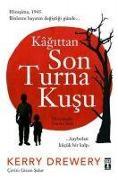 Cover-Bild zu Kagittan Son Turna Kusu von Drewery, Kerry