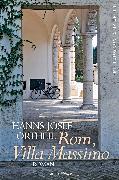 Cover-Bild zu Rom, Villa Massimo (eBook) von Ortheil, Hanns-Josef