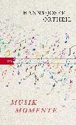 Cover-Bild zu Musikmomente (eBook) von Ortheil, Hanns-Josef