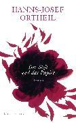 Cover-Bild zu Der Stift und das Papier (eBook) von Ortheil, Hanns-Josef