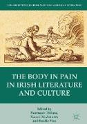 Cover-Bild zu The Body in Pain in Irish Literature and Culture von Dillane, Fionnuala (Hrsg.)