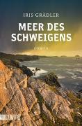 Cover-Bild zu Meer des Schweigens von Grädler, Iris