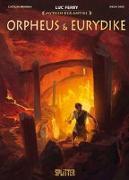 Cover-Bild zu Ferry, Luc: Mythen der Antike: Orpheus und Eurydike